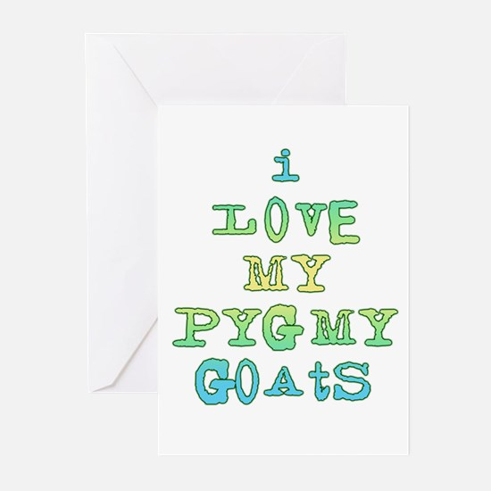 Love My Pygmy Goats Greeting Cards (Pk of 10)