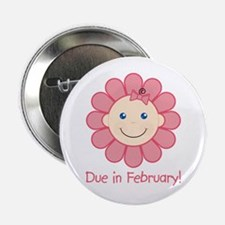 """Due in February Baby Girl 2.25"""" Button"""
