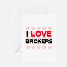I LOVE BROKERS Greeting Cards (Pk of 10)