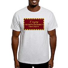 Well-Mannered Frivolity Ash Grey T-Shirt