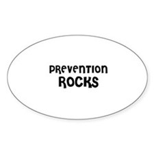 PREVENTION ROCKS Oval Decal