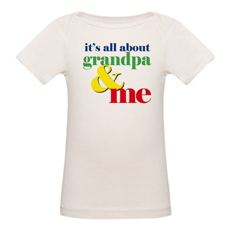all about grandpa and me Organic Baby T-Shirt