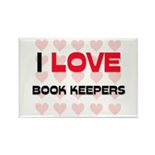 I LOVE BOOK KEEPERS Rectangle Magnet (10 pack)