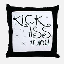 Kick-Ass Mama Throw Pillow
