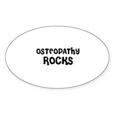 OSTEOPATHY ROCKS Oval Decal