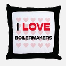 I LOVE BOILERMAKERS Throw Pillow