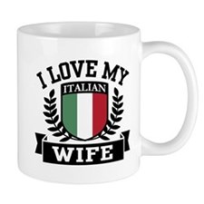 I Love My Italian Wife Mug