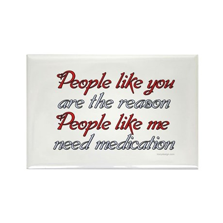 People like you ... Rectangle Magnet