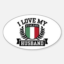 I Love My Italian Husband Oval Decal