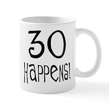 30th birthday gifts 30 happens Mug