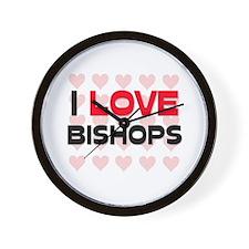 I LOVE BISHOPS Wall Clock