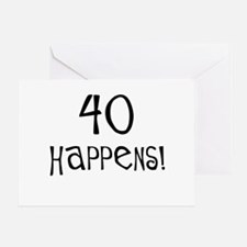 40th birthday gifts 40 happens Greeting Card