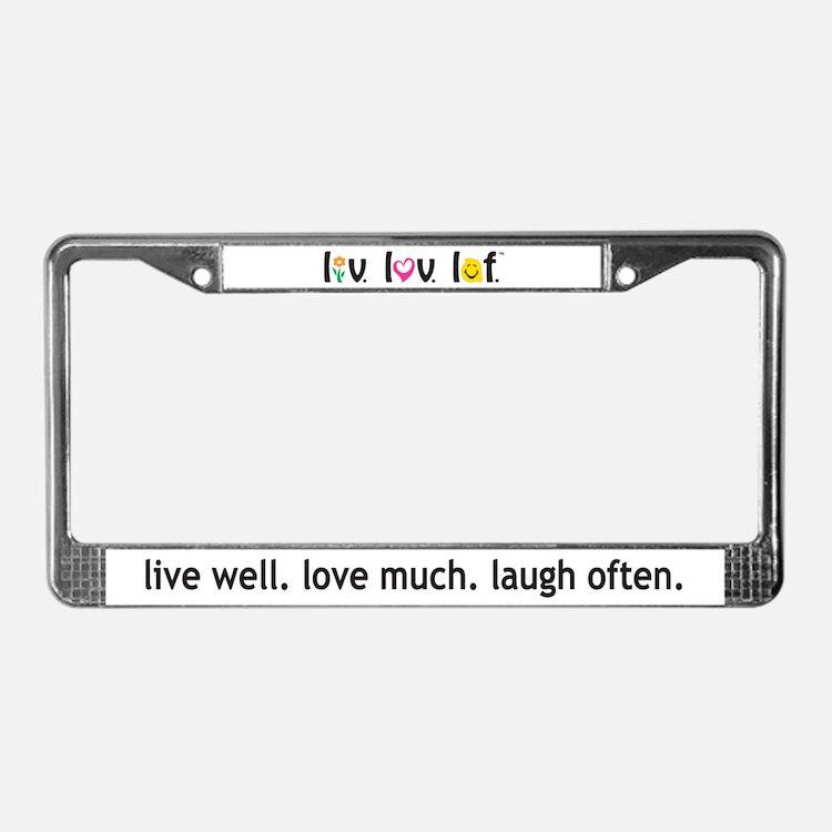 Live Love Laugh License Plate Frame