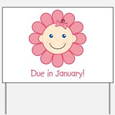 Due in January Baby Girl Yard Sign