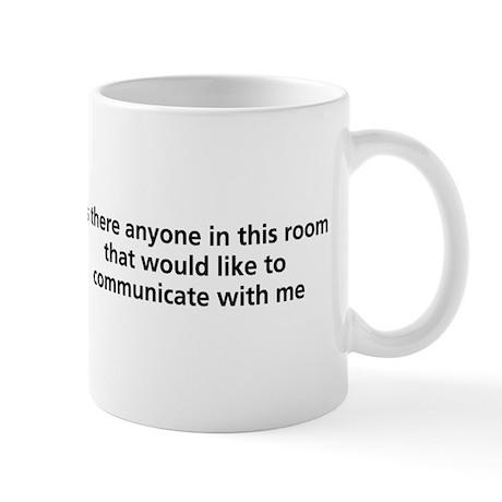 Communicate With Me Mug