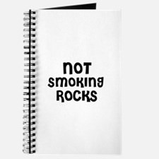 NOT SMOKING ROCKS Journal