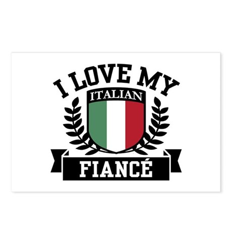 I Love My Italian Fiance Postcards (Package of 8)
