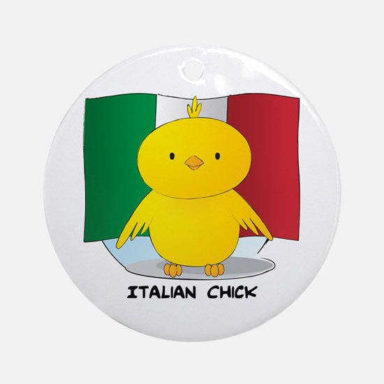 Italian Chick Round Ornament