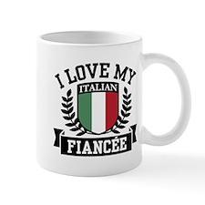 I Love My Italian Fiancee Mug