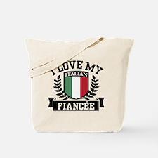 I Love My Italian Fiancee Tote Bag