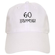 60th birthday gifts 60 happens Baseball Cap