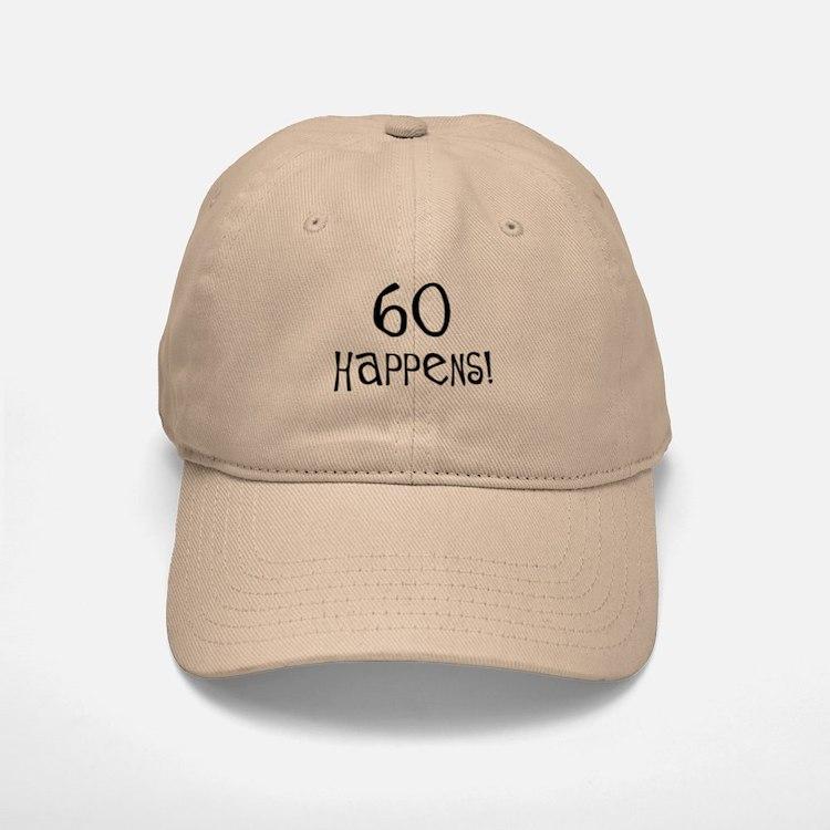 60th birthday gifts 60 happens Baseball Baseball Cap