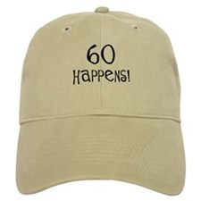 60th birthday gifts 60 happens Baseball Cap