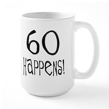 60th birthday gifts 60 happens Mug