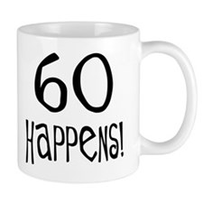 60th birthday gifts 60 happens Mug