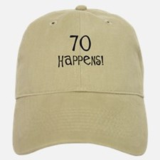 70th birthday gifts 70 happens Baseball Baseball Cap