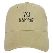70th birthday gifts 70 happens Baseball Cap