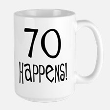 70th birthday gifts 70 happens Mug