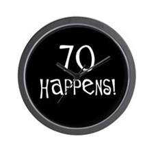 70th birthday gifts 70 happens Wall Clock