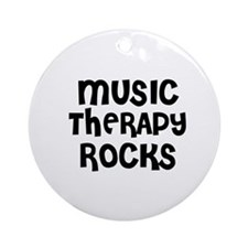 MUSIC THERAPY  ROCKS Ornament (Round)