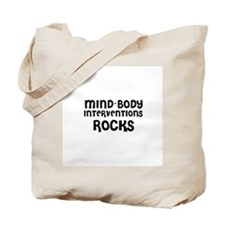 MIND-BODY INTERVENTIONS  ROCK Tote Bag