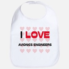 I LOVE AVIONICS ENGINEERS Bib