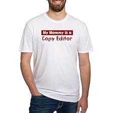 Mom is a Copy Editor Shirt