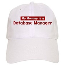 Mom is a Database Manager Baseball Cap