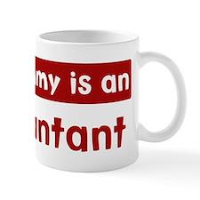 Mom is a Accountant Mug