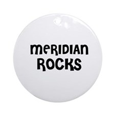 MERIDIAN  ROCKS Ornament (Round)