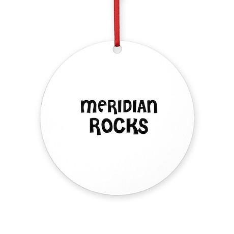 MERIDIAN ROCKS Ornament (Round)