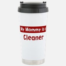 Mom is a Cleaner Stainless Steel Travel Mug