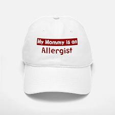 Mom is a Allergist Baseball Baseball Cap