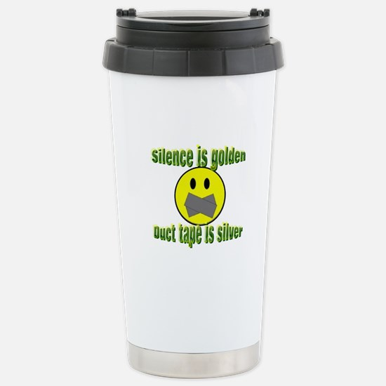 Silence is Golden Stainless Steel Travel Mug