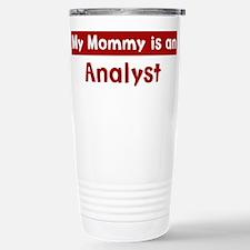 Mom is a Analyst Travel Mug