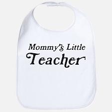 Mommys Little Teacher Bib