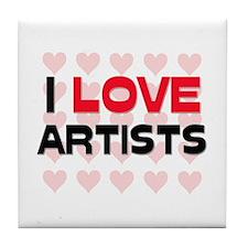 I LOVE ARTISTS Tile Coaster