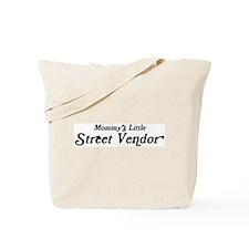 Mommys Little Street Vendor Tote Bag