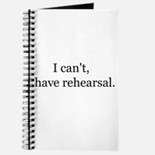 Funny I can%27t i have rehearsal Journal