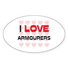 I LOVE ARMOURERS Oval Decal